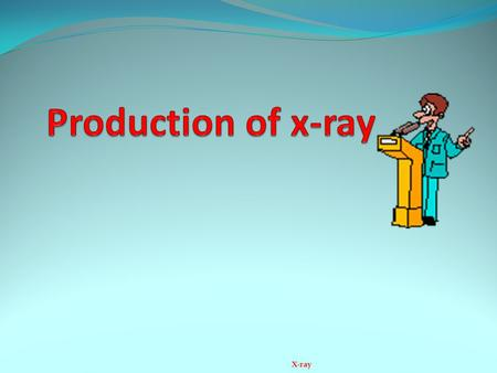 "X-ray. X-Rays # Discovered in 1895 by Roentgen # ""X"" Rays because he didn't know what they were! # An ionising radiation at a higher level on EM spectrum."
