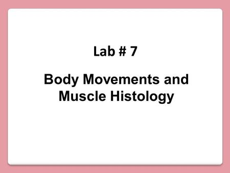Body Movements and Muscle Histology Lab # 7. Flexion, Extension and Hyperextension Flexion: Movement that decreases the joint angle in hinge joints Extension:
