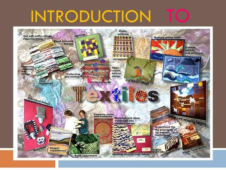 INTRODUCTION TO. 2 Lectures I. Introduction (7) Chap.1, 7,8 A.Textile Materials and Their Performance B.Fiber Classification and Theory C.Fiber Identification.