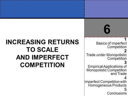 INCREASING RETURNS TO SCALE AND IMPERFECT COMPETITION