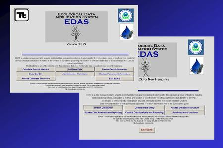 The Ecological Data Application System (EDAS) for biological data analysis and data upload to STORET