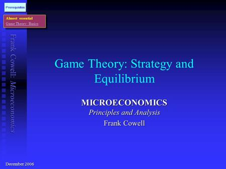 Game Theory: Strategy and Equilibrium