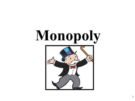 Monopoly 1. Characteristics of Monopolies 2 5 Characteristics of a 5 Characteristics of a Monopoly 1.Single Seller One Firm controls the vast majority.