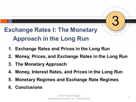 Exchange Rates I: The Monetary Approach in the Long Run