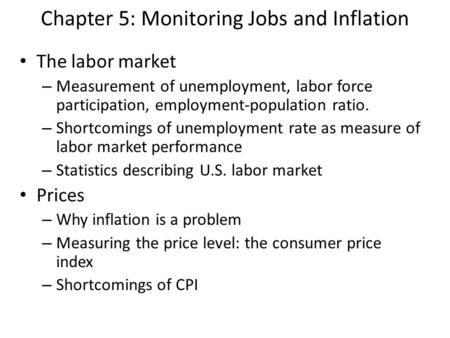 Chapter 5: Monitoring Jobs and Inflation