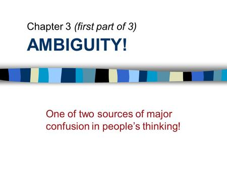 AMBIGUITY! Chapter 3 (first part of 3)