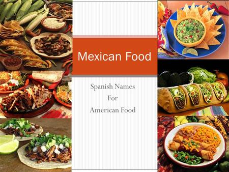 Spanish Names For American Food