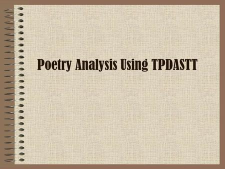 Poetry Analysis Using TPDASTT