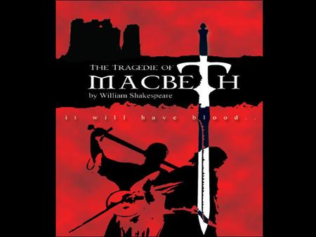 "Introduction to Macbeth ""Double, Double, toil and trouble; Fire burn and caldron bubble."""