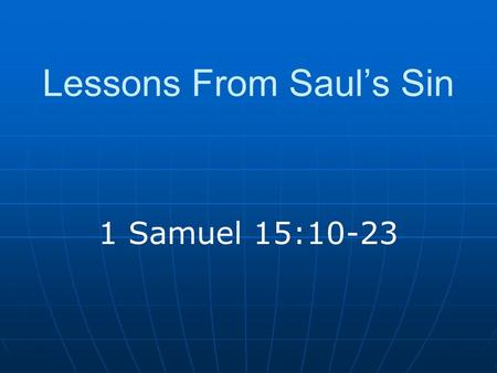 Lessons From Saul's Sin