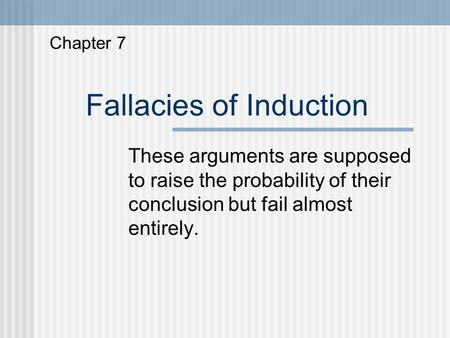 Fallacies of Induction