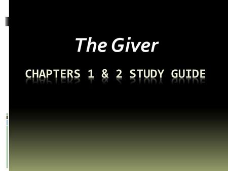 The Giver. Quick-Write – Journal Response  What efforts has this community taken to control their citizens and define the role of a utopian society?
