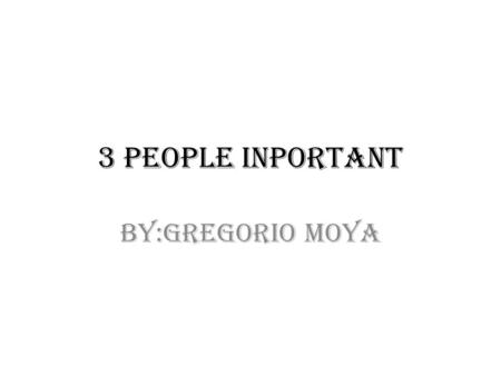 3 People inportant BY:Gregorio moya. Abraham lincoln Lincoln warned the South in his Inaugural Address: In your hands, my dissatisfied fellow countrymen,