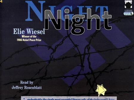 The novel Night is about survival because 15 year old Elie Wiesel is put face to face with S.S. Guards in Nazi concentration camps. He has to adjust.