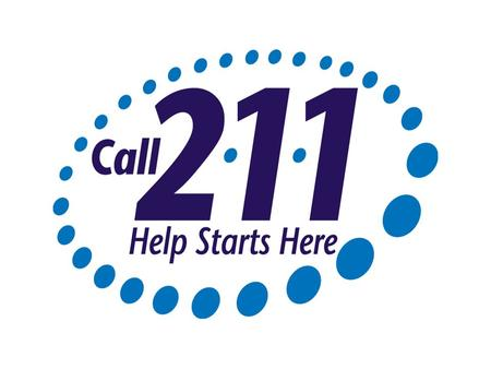 2-1-1 A free, accessible, 3 digit telephone number that gives everyone access to the vital community services that they need.