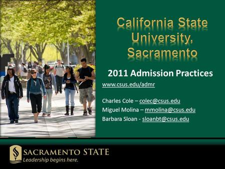 2011 Admission Practices  Charles Cole – Miguel Molina – Barbara Sloan -