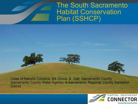The South Sacramento Habitat Conservation Plan (SSHCP)