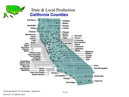 State & Local Production Model Agricultural Core Curriculum: Supplement University of California, Davis 111.T 1.