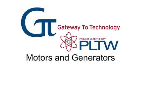 Motors and Generators. Electromagnets Magnet Poles Parts of a Basic DC Motor Electric Generators From the Power Plant to Your Home.