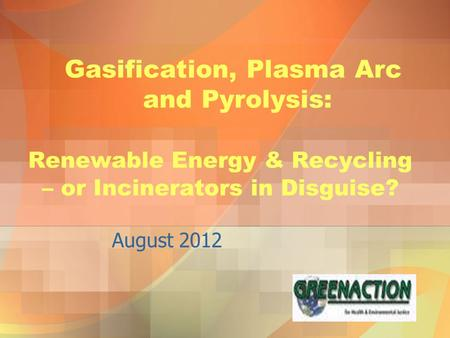 Gasification, Plasma Arc