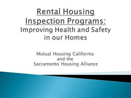 Mutual Housing California and the Sacramento Housing Alliance.