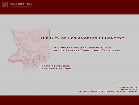 Introduction | LAFCO reports analyzed the viability of the San Fernando Valley and Hollywood as separate cities. The Rose Institute report examines key.