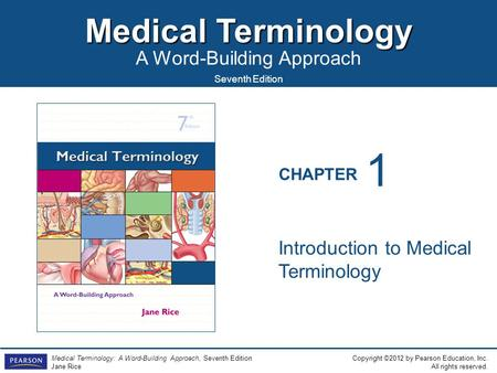 1 Introduction to Medical Terminology.