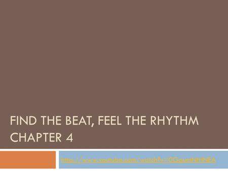 FIND THE BEAT, FEEL THE RHYTHM CHAPTER 4