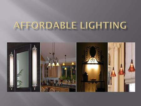  General Lighting - provides an area with overall illumination. Also known as ambient lighting, general lighting radiates a comfortable level of brightness,