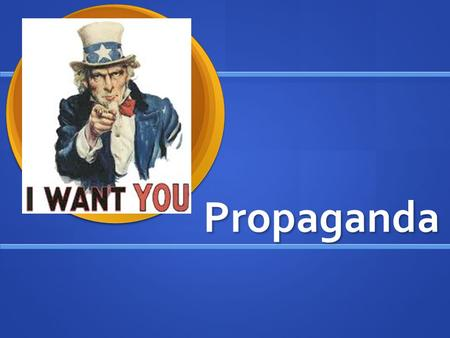 Propaganda. Propaganda is… A message aimed at persuading the opinions and behavior of people. A message aimed at persuading the opinions and behavior.