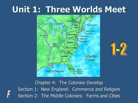 Unit 1: Three Worlds Meet