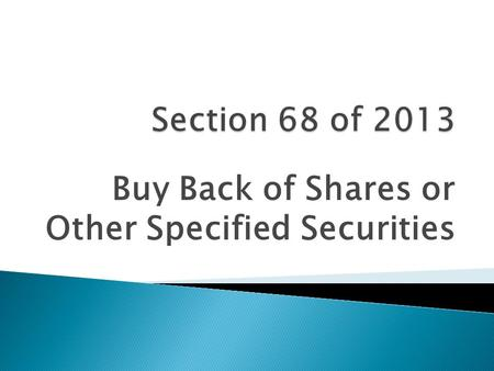 Buy Back of Shares or Other Specified Securities.