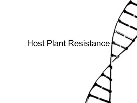 Host Plant Resistance. Cultural Control Definition Preventive strategies aimed to reduce pest populations through agronomic practices of low environmental.