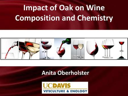Impact of Oak on Wine Composition and Chemistry