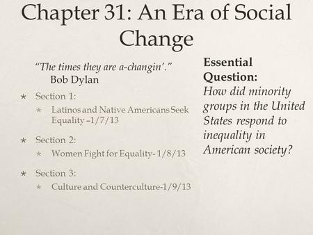 Chapter 31: An Era of Social Change