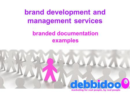 Brand development and management services branded documentation examples.