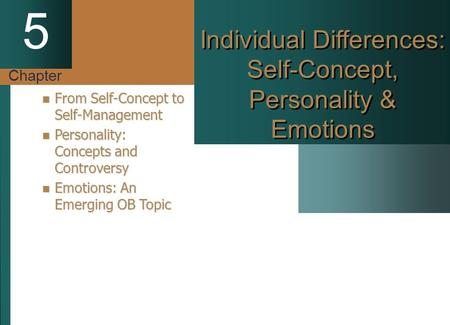 Individual Differences: Self-Concept, Personality & Emotions