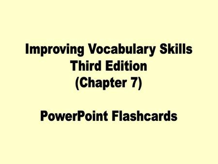 Improving Vocabulary Skills Third Edition (Chapter 7)