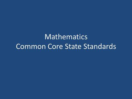 Mathematics Common Core State Standards. The user has control Sometimes a tool is just right <strong>for</strong> the wrong use.
