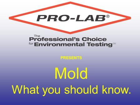 PRESENTS Mold What you should know.. What is mold? Mold is considered a sub-group of the Fungi Kingdom Mold are asexual fungi Present on clothing, carpet,