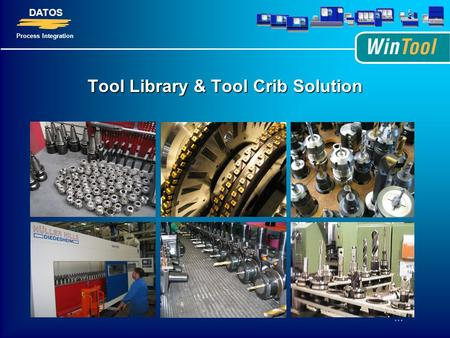 DATOS Process Integration … Tool Library & Tool Crib Solution.