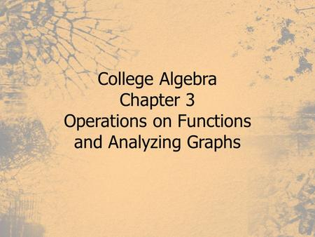 Operations on Functions and Analyzing Graphs