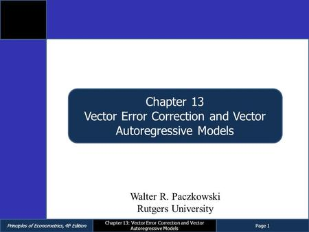 Vector Error Correction and Vector Autoregressive Models