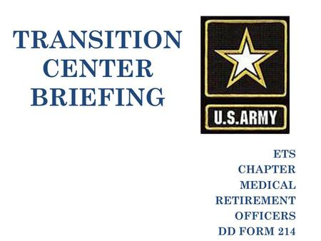 TRANSITION CENTER BRIEFING