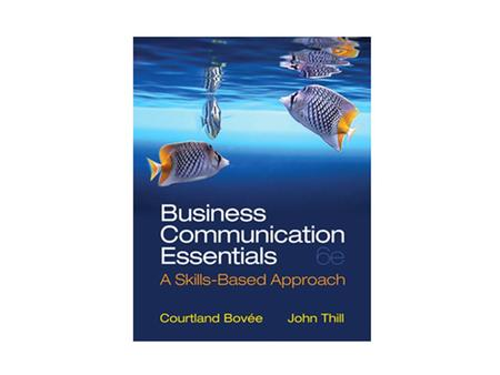 Chapter 1 Copyright © 2014 Pearson Education, Inc.Chapter 1 - 2 Understanding Business Communication in Today's Workplace.