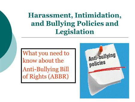 Harassment, Intimidation, and Bullying Policies and Legislation