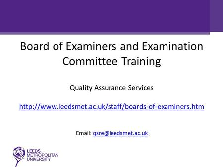 Board of Examiners and Examination Committee Training Quality Assurance Services