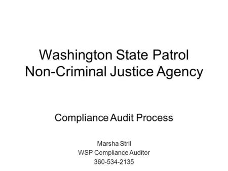 Washington State Patrol Non-Criminal Justice Agency