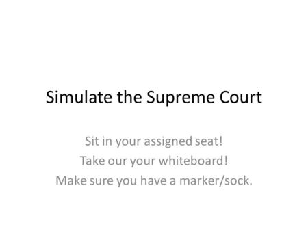 Simulate the Supreme Court