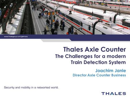 Thales Axle Counter The Challenges for a modern Train Detection System